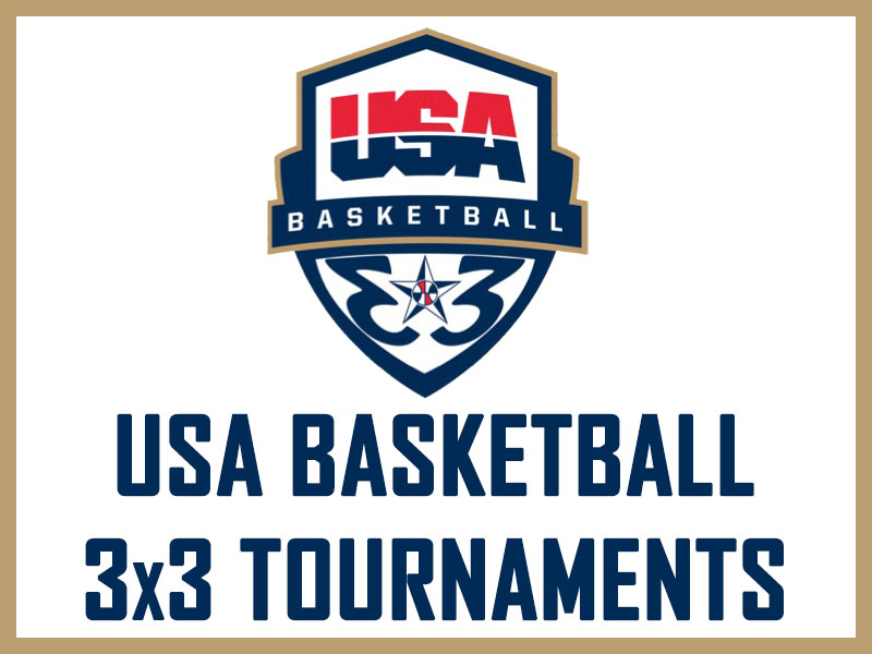 USA Basketball 3x3 National Tournament Qualifying Tournaments